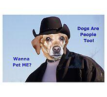 Wanna Pet ME? Photographic Print