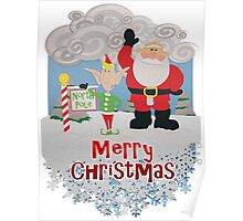 Santa and Elf at the North Pole - Merry Christmas Poster