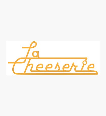 La Cheeserie Photographic Print