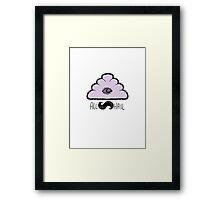 All Hail The Glow Cloud Framed Print