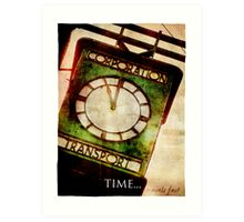 Time Travels Fast Art Print