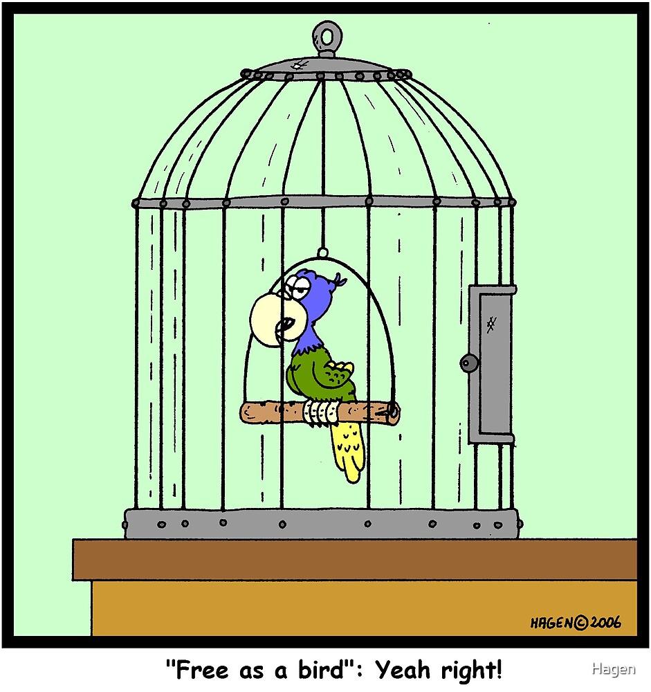 Free as a Bird by Hagen