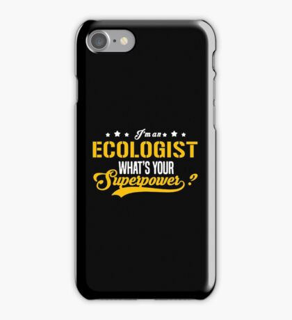 ECOLOGIST what is your super power iPhone Case/Skin