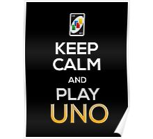 Keep Calm and Play Uno! Poster