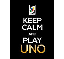 Keep Calm and Play Uno! Photographic Print