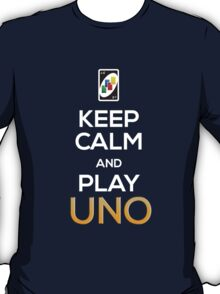 Keep Calm and Play Uno! T-Shirt