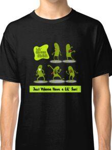 LiL' Green Men Just Wanna Have A LiL' Fun! Classic T-Shirt