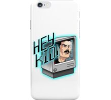 HEY KID! I'M A COMPUTER! iPhone Case/Skin