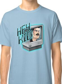 HEY KID! I'M A COMPUTER! Classic T-Shirt