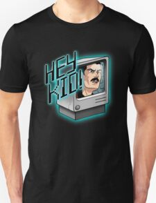 HEY KID! I'M A COMPUTER! T-Shirt