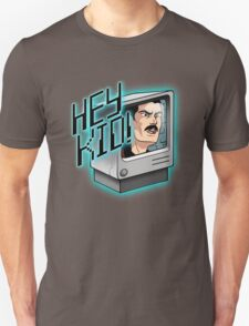 HEY KID! I'M A COMPUTER! Unisex T-Shirt