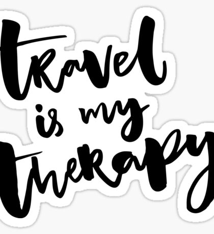 Travel is my therapy Sticker
