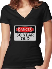 DANGER 50 YEAR OLD, FAKE FUNNY BIRTHDAY SAFETY SIGN Women's Fitted V-Neck T-Shirt