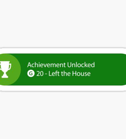 Achievement Unlocked - 20G Left the house Sticker