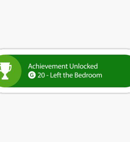 Achievement Unlocked - 20G Left the Bedroom Sticker