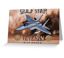 F-15 Eagle Gulf War Veteran Greeting Card