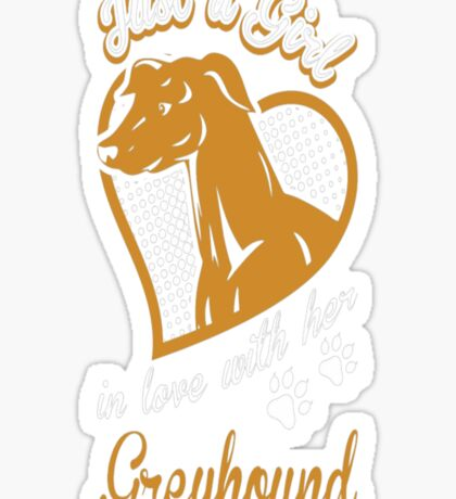 Just A Girl In Love With Her Greyhound Dog T-Shirt  - 10  Sticker