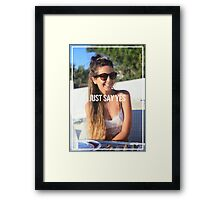 Just Say Yes - Zoella Framed Print