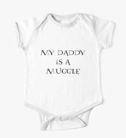 My Daddy Is A Muggle One Piece - Short Sleeve