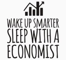 Funny 'Wake Up Smarter. Sleep With a Economist' T-Shirt and Gifts by Albany Retro
