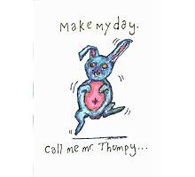 Call Me Mr. Thumpy Photographic Print