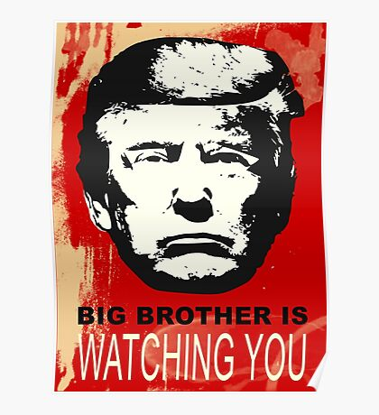 Trump is Watching You Poster