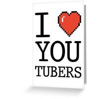 I LOVE YOUTUBERS Greeting Card