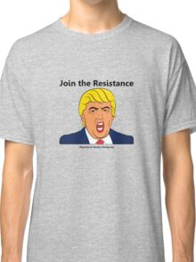 Join The Resistance Classic T-Shirt
