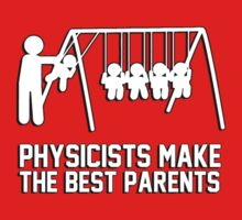 Physicists makes the best parents by bakery