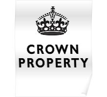 CROWN PROPERTY, THE QUEENS, BRITISH, UK, ENGLAND Poster