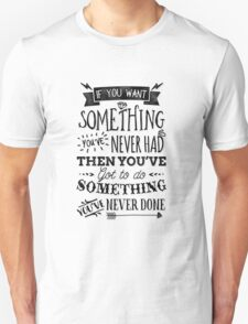 Motivational Quote Typography Vintage Dusty Ink Print Unisex T-Shirt