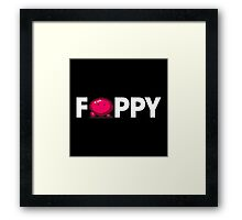 Foppy Framed Print