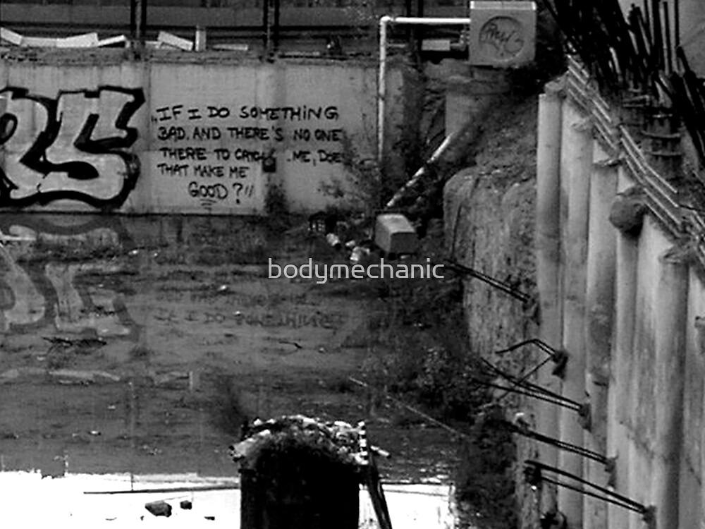 if i do somthing bad..... by bodymechanic