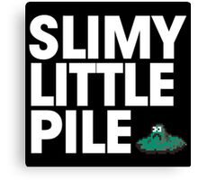 Slimy Little Pile Canvas Print