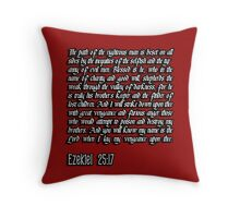 Ezekiel 25:17 - The path of the righteous man pulp fiction quote Throw Pillow