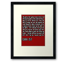 Ezekiel 25:17 - The path of the righteous man pulp fiction quote Framed Print