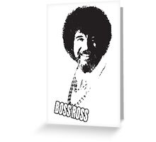 Boss Ross Greeting Card