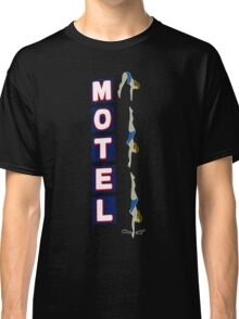Motel Sign Classic T-Shirt