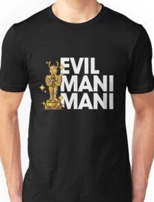 Evil Mani Mani statue Unisex T-Shirt