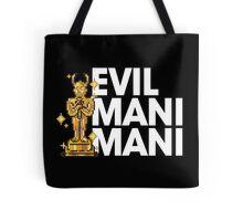 Evil Mani Mani statue Tote Bag