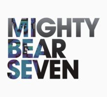 Mighty Bear Seven by kschruder