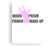 Moon Prism Power Make-up! Canvas Print