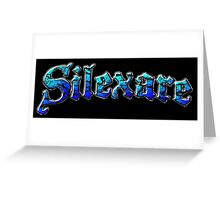 Silexare Text on Black Greeting Card