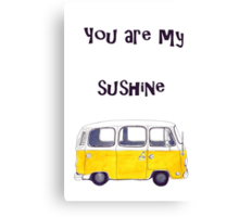 You are my sunshine Kombi Canvas Print