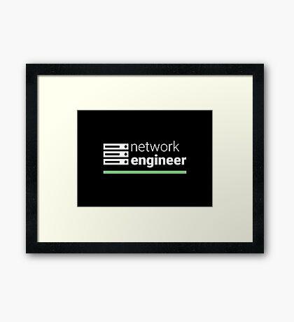 Network Engineer Framed Print