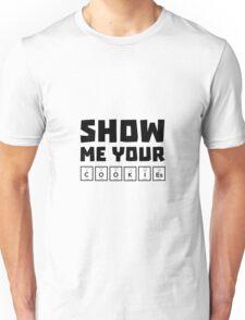 Show me your cookies nerd Rh454 Unisex T-Shirt