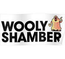 Wooly Shamber Poster
