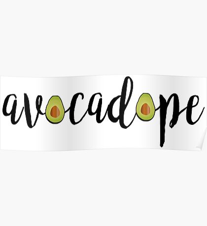 Avocadope Poster