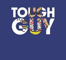 Tough Guy Unisex T-Shirt