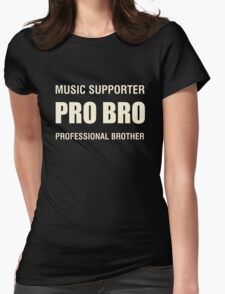 Pro Bro Off White Womens Fitted T-Shirt